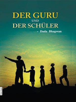 cover image of Der Guru und der Schüler