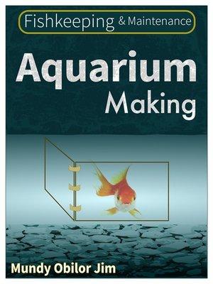 cover image of Aquarium Making