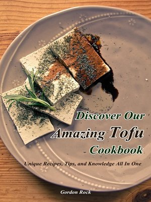 cover image of Discover Our Amazing Tofu Cookbook
