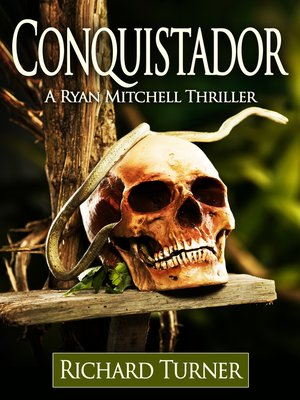 Conquistador By Buddy Levy Overdrive Rakuten Overdrive Ebooks