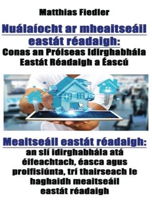 cover image of Nuálaíocht ar mheaitseáil eastát réadaigh