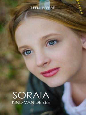 cover image of Soraia, kind van de zee