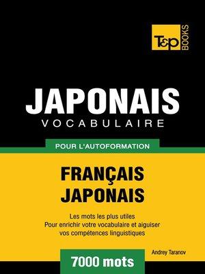 cover image of Vocabulaire Français-Japonais pour l'autoformation. 7000 mots