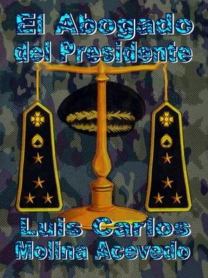 cover image of El Abogado del Presidente