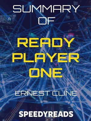 cover image of Summary of Ready Player One by Ernest Cline