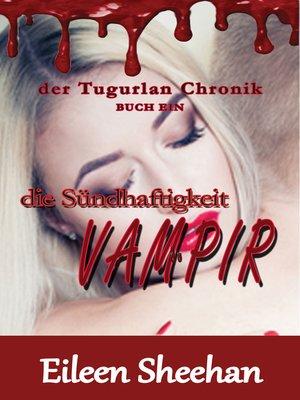 cover image of die Sündhaftigkeit Vampir