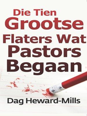 cover image of Die Tien Grootste Flaters Wat Pastors Begaan