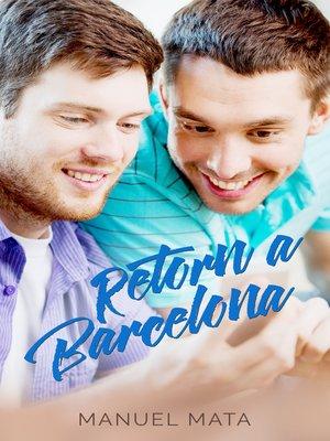 cover image of Retorn a Barcelona
