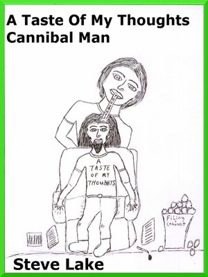 cover image of A Taste of My Thoughts Cannibal Man