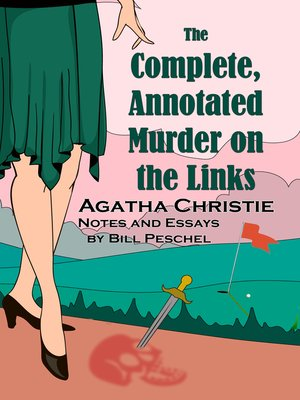 cover image of The Complete, Annotated Murder on the Links