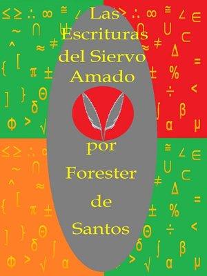 cover image of Las Escrituras del Siervo Amado