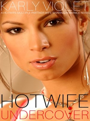 cover image of Hotwife Undercover