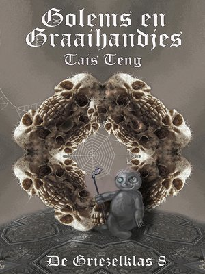 cover image of Golems en Graaihandjes