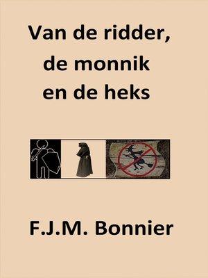 cover image of Van de ridder, de monnik en de heks