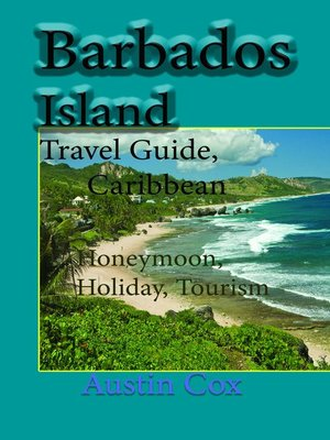cover image of Barbados Island Travel Guide, Caribbean
