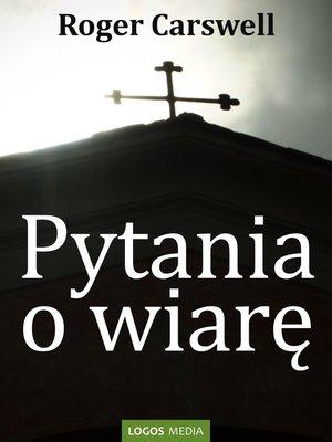 cover image of Pytania o wiarę