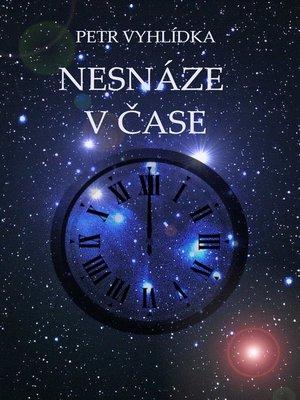 cover image of Nesnáze v čase