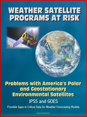 cover image of Weather Satellite Programs at Risk