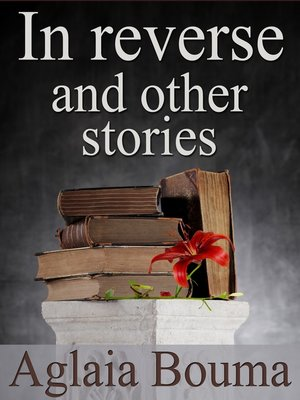 cover image of In Reverse and other stories