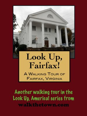 cover image of A Walking Tour of Fairfax, Virginia