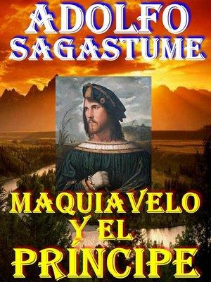 cover image of Maquiavelo y el Principe