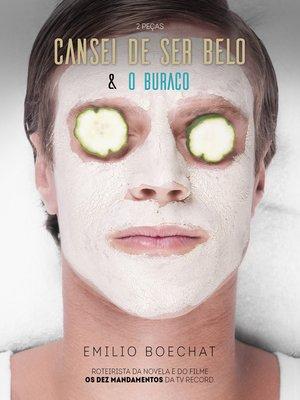 cover image of Cansei de Ser Belo & O Buraco