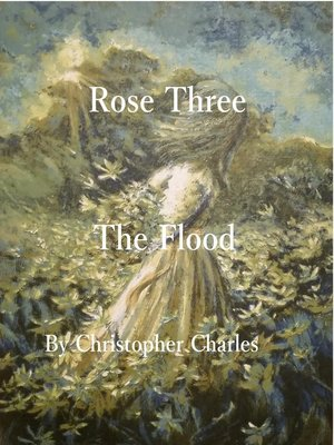cover image of Rose Three the Flood