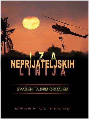 cover image of Iza Neprijateljskih Linija Spašen Tajnim Oružjem