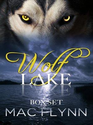 cover image of Wolf Lake Box Set (Werewolf Shifter Romance)