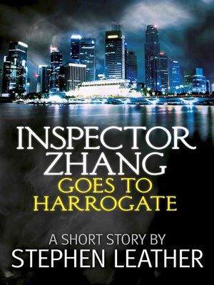 cover image of Inspector Zhang Goes to Harrogate (A Short Story)