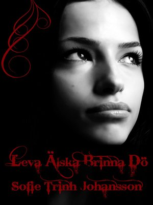 cover image of Leva älska brinna dö