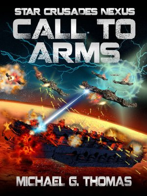 cover image of Call to Arms (Star Crusades Nexus, Book 6)