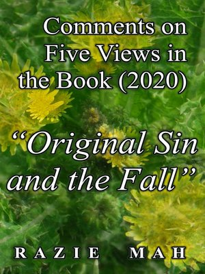 """cover image of Comments on Five Views in the Book (2020) """"Original Sin and the Fall"""""""