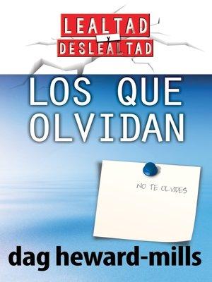 cover image of Los que olvidan