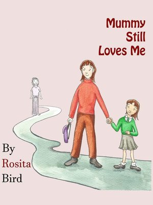 cover image of Mummy Still Loves Me