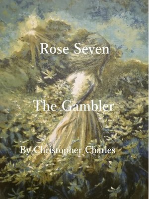 cover image of Rose Seven the Gambler