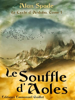 cover image of Le Cycle d'Ardalia, tome 1