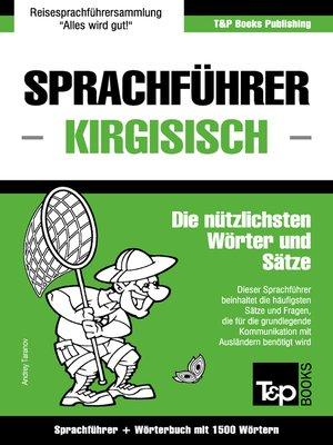 cover image of Sprachführer Deutsch-Kirgisisch und Kompaktwörterbuch mit 1500 Wörtern