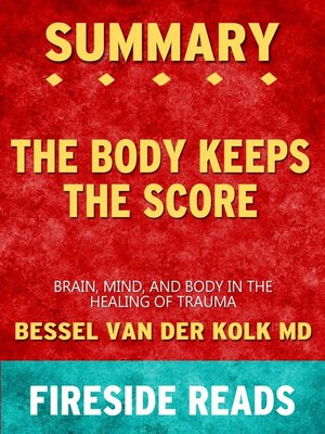 cover image of Summary of the Body Keeps the Score