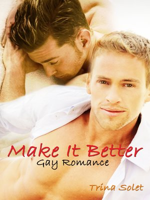 cover image of Make It Better (Gay Romance)