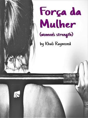 cover image of Força da Mulher