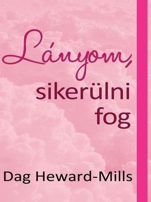 cover image of Lányom, sikerülni fog