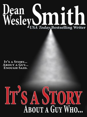 cover image of It's a Story About a Guy Who...