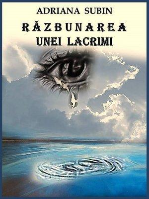 cover image of Răzbunarea unei Lacrimi