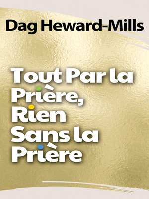 cover image of Tout par la prière, rien sans la prière