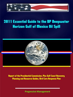 cover image of 2011 Essential Guide to the BP Deepwater Horizon Gulf of Mexico Oil Spill