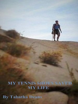 cover image of My Tennis Shoes Saved My Life