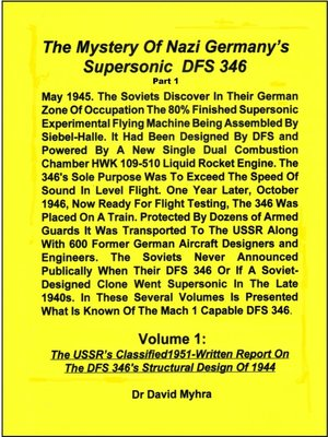 cover image of The Mystery of Nazi Germany's Supersonic DFS 346-Part 1