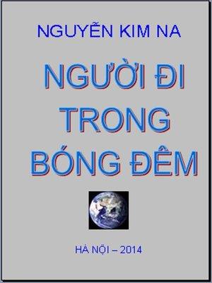 cover image of Người Đi Trong Bóng Đêm