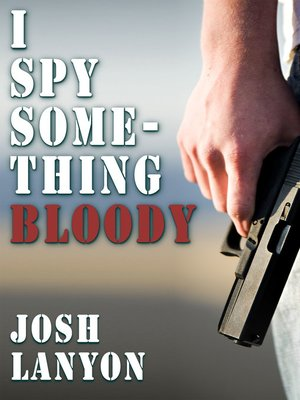 cover image of I Spy Something Bloody